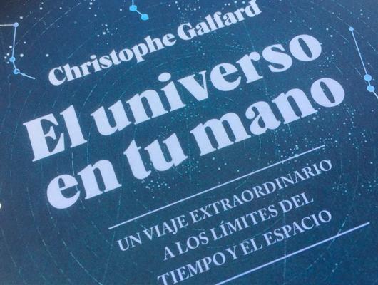 El universo en tu mano – Christophe Galfard Divulgación científica de la buena