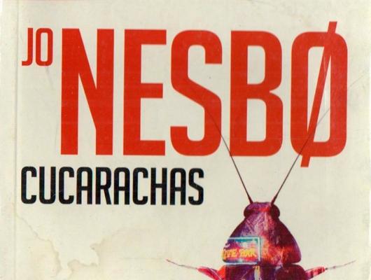Cucarachas – Jo Nesbo Las segundas partes nunca fueron buenas