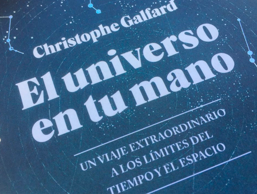 El universo en tu mano - Christophe Galfard