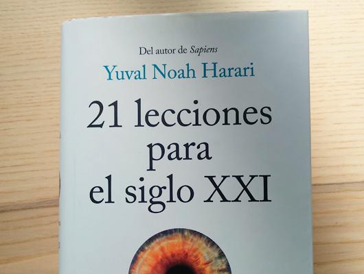 21 lecciones para el siglo XXI -Yuval Noah Harari Cuaderno de retales