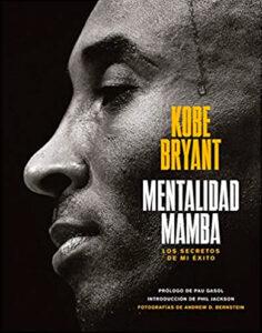 Mentalidad Mamba de Kobe Bryant