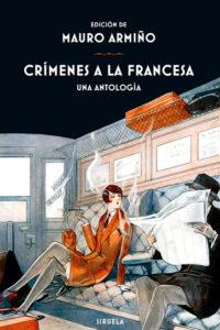 Crímenes a la francesa: Una antología - V.V.A.A