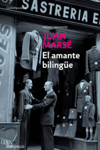 El amante bilingüe - Juan Marsé