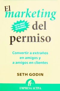 El Marketing Del Permiso - Seth Godin