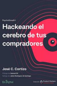 Hackeando el cerebro de tus compradores: PsychoGrowth I