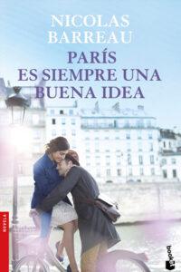 París es siempre una buena idea - Agustin Fuentes