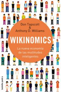 Wikinomics: La nueva economía de las multitudes inteligentes
