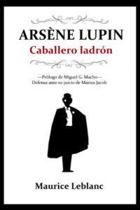 Arsène Lupin - Caballero Ladrón