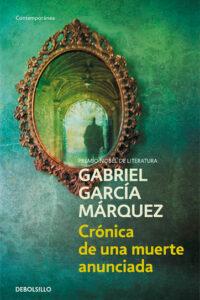 Crónica de una muerte anunciada - Gabriel García Marquez