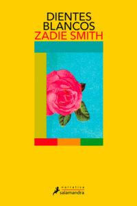 Dientes Blancos de Zadie Smith