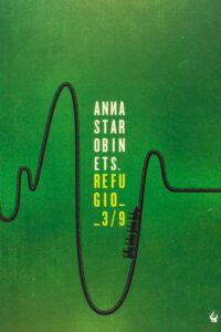 Anna Starobinets - Refugio 3/9