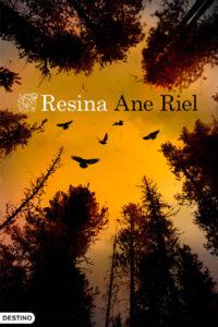 Resina de Ane Riel