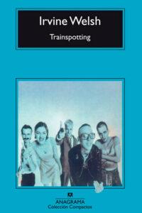 trainspotting  Transpotting de Irvine Welsh
