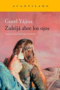 Zuleija abre los ojos - Guzel Yájina