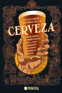 La historia en cómic de la cerveza - Jonathan Hennessey y Mike Smith