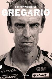 Gregario - Charly Wegelius
