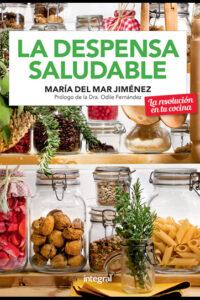 La despensa saludable - María Del Mar Jiménez