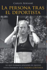 La persona tras el deportista - Carlos Bernabé