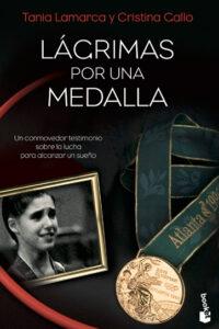 Lágrimas por una medalla - Tani Lamarca y Cristina Gall