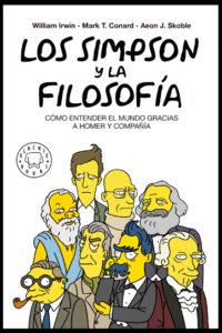 Los Simpson y la filosofía -  William Irwin, Mark T. Conrad y Aeon J. Skoble