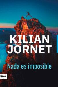 Nada es imposible - Killian Jornet
