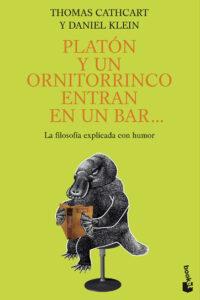 Platón y un ornitorrinco entran en un bar... - Thomas Cathcart y Daniel Klein