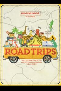 Road Trips - Philippe Gloaguen